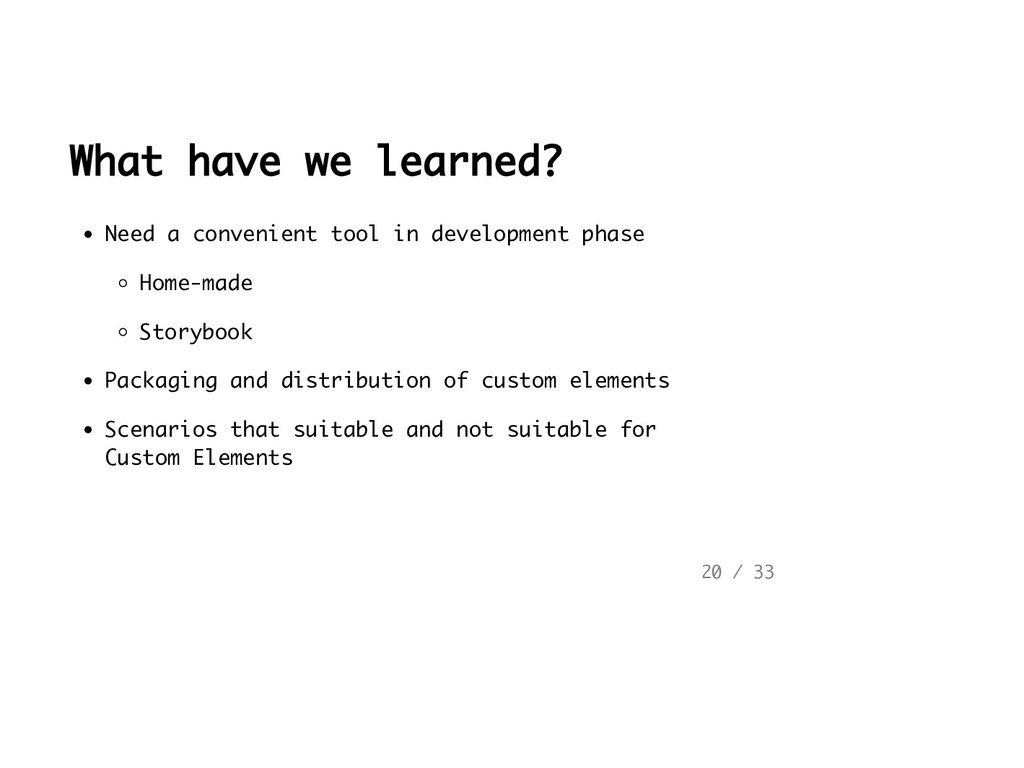 What have we learned? Need a convenient tool in...