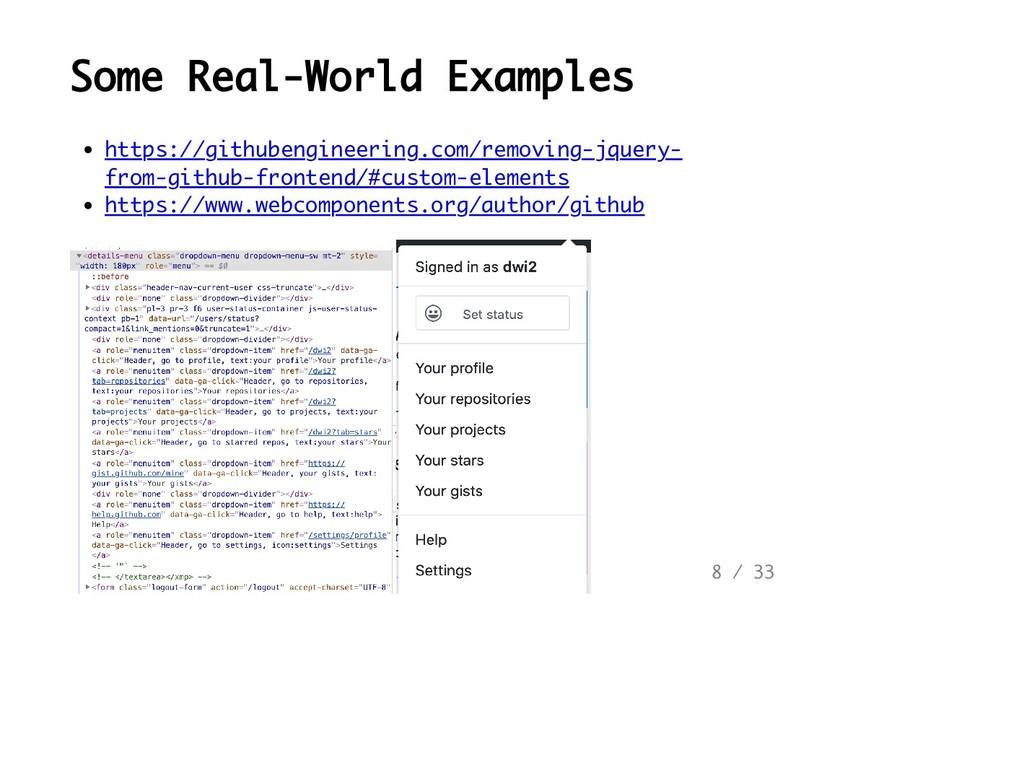 Some Real-World Examples https://githubengineer...
