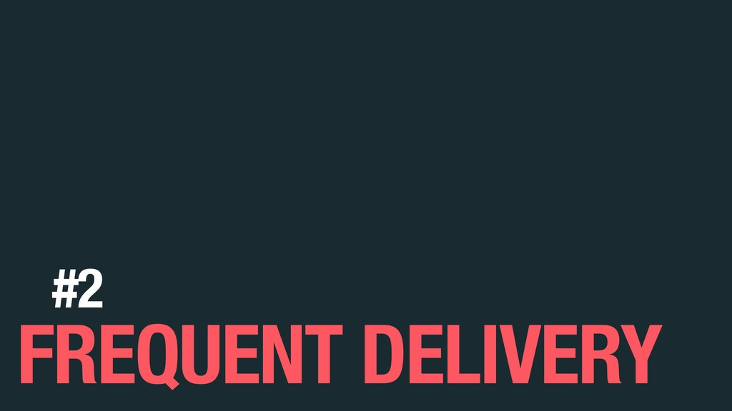 FREQUENT DELIVERY #2
