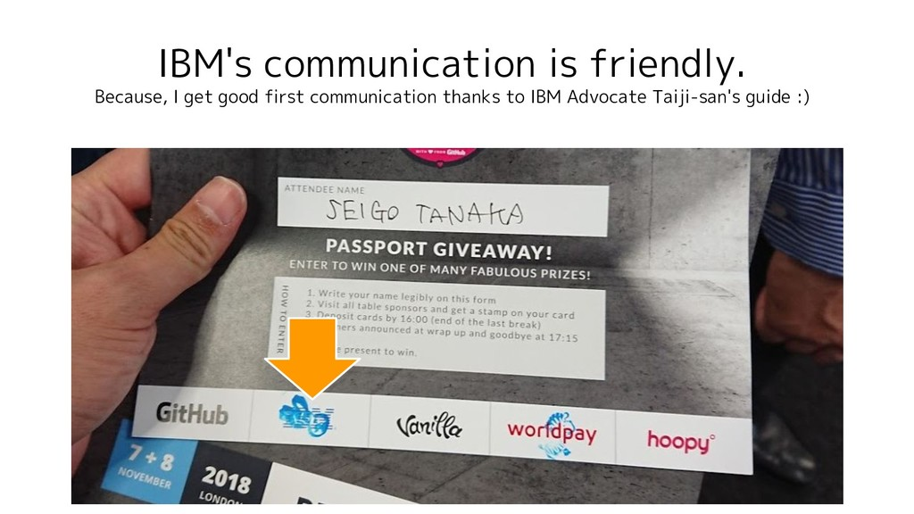 IBM's communication is friendly. Because, I get...