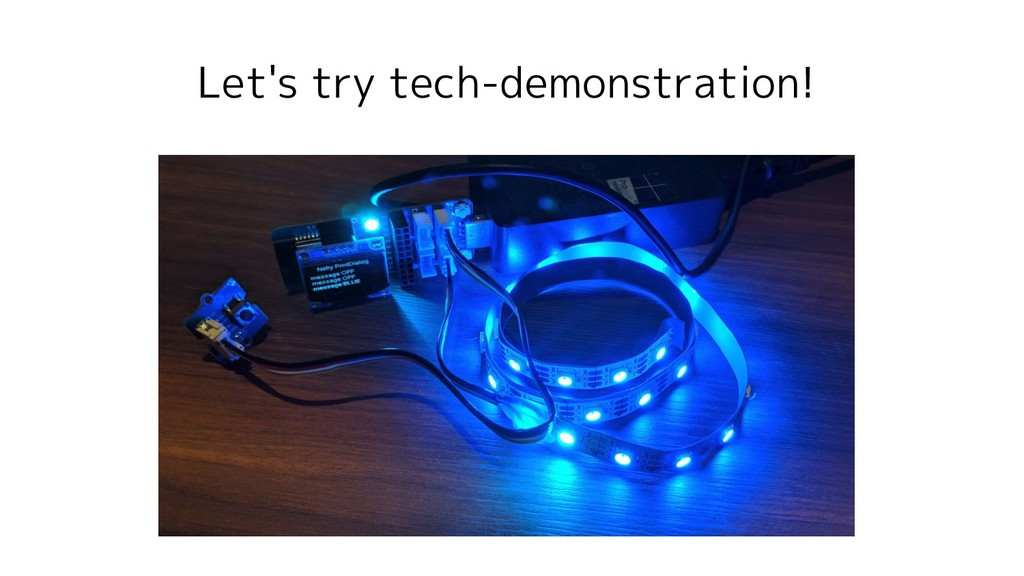 Let's try tech-demonstration!