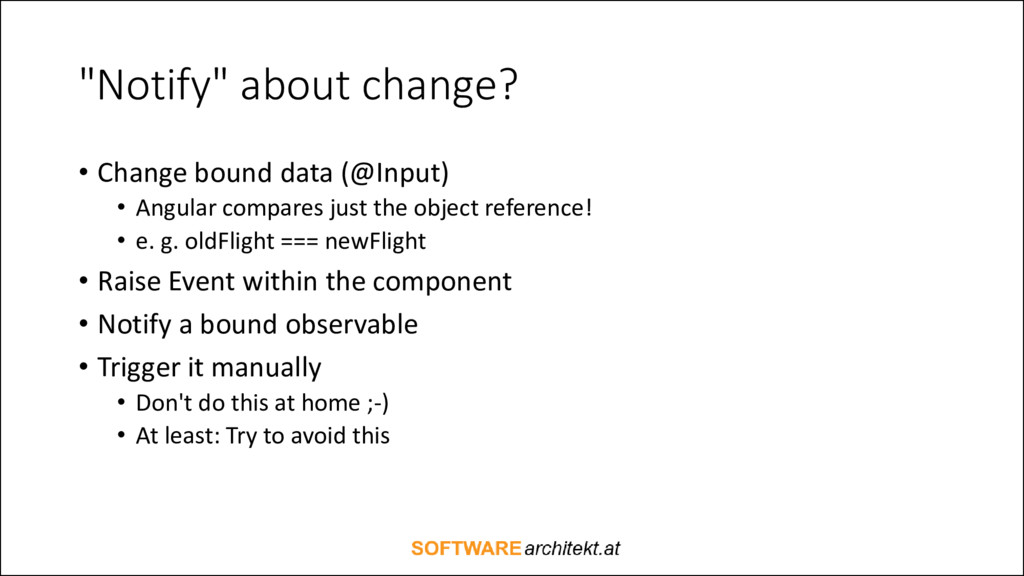"""""""Notify"""" about change? • Change bound data (@In..."""