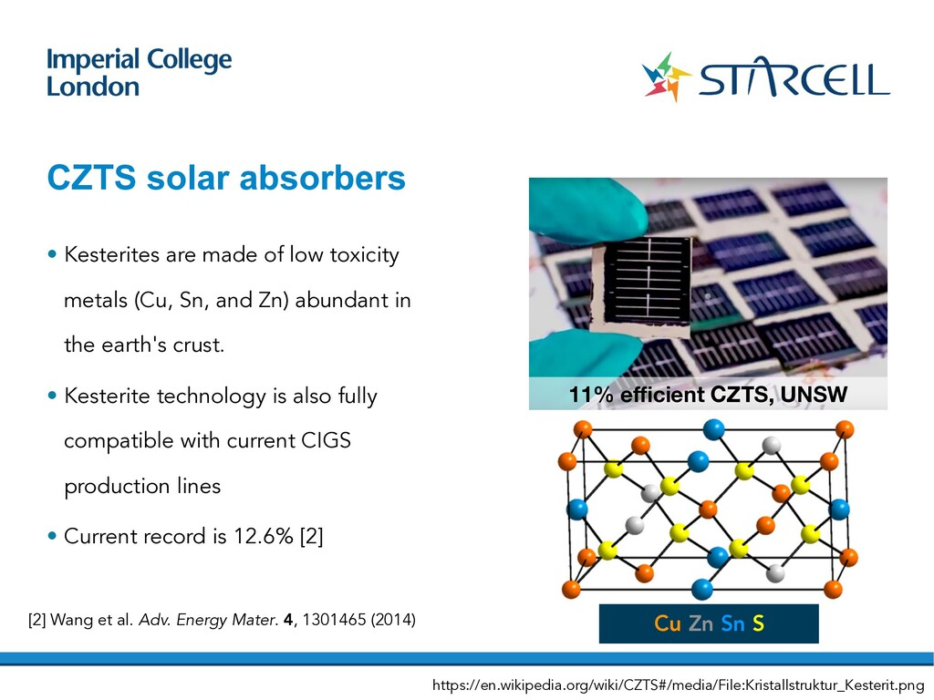 CZTS solar absorbers • Kesterites are made of l...