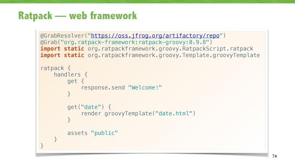 """Ratpack — web framework 74 @GrabResolver(""""https..."""