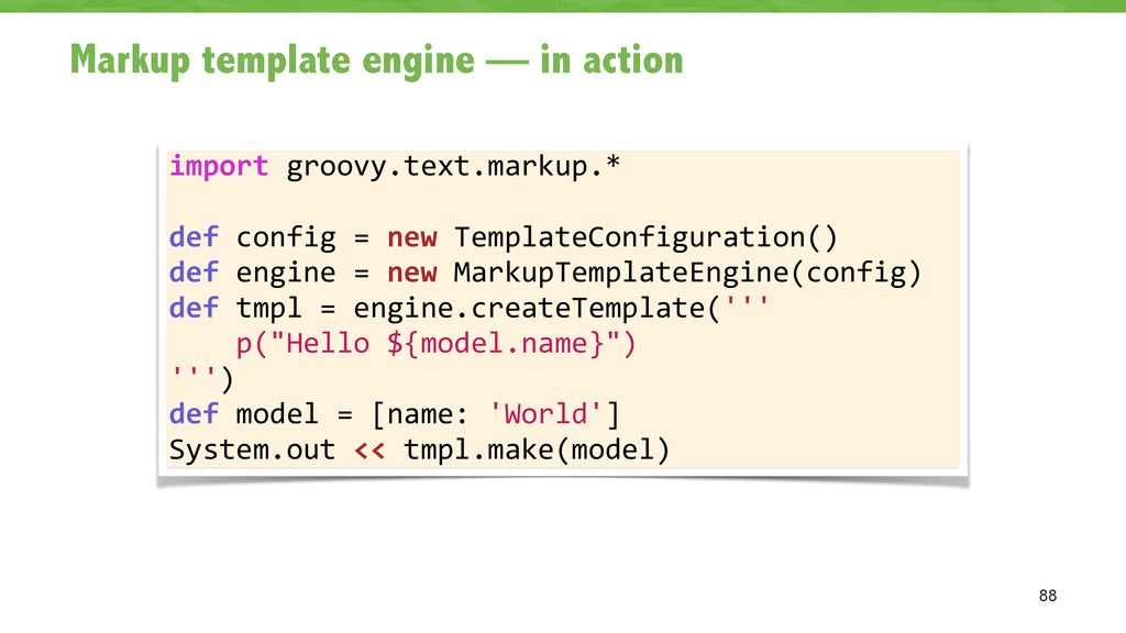 Markup template engine — in action 88 import ...