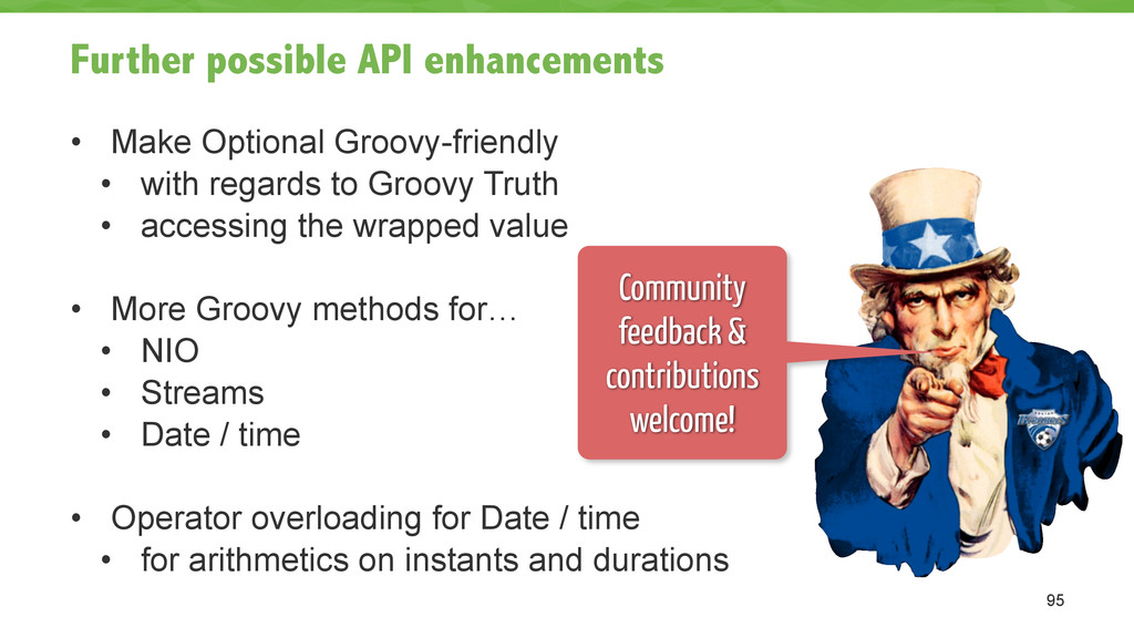 Further possible API enhancements • Make Option...