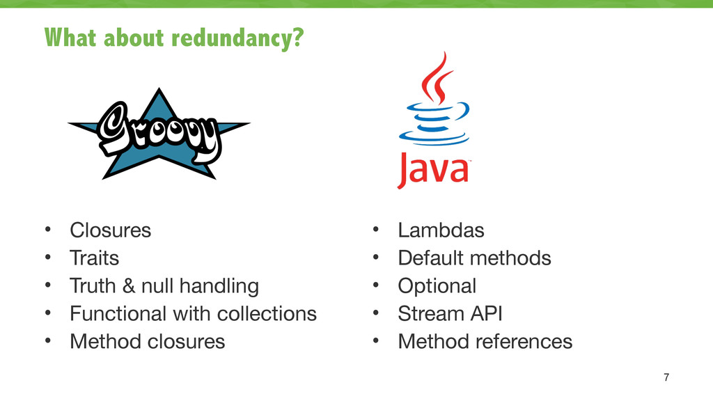 What about redundancy? ! ! ! ! ! • Closures  • ...
