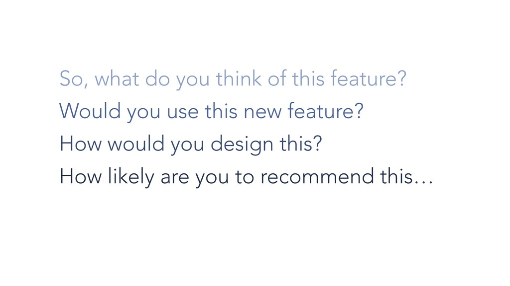 So, what do you think of this feature? Would yo...