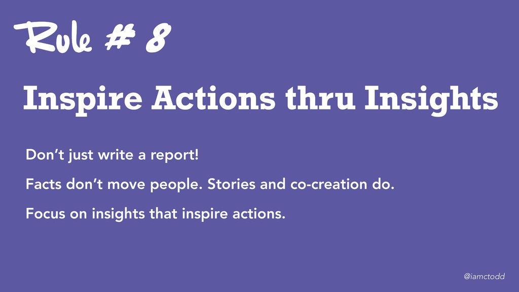 Inspire Actions thru Insights # 8 Don't just wr...