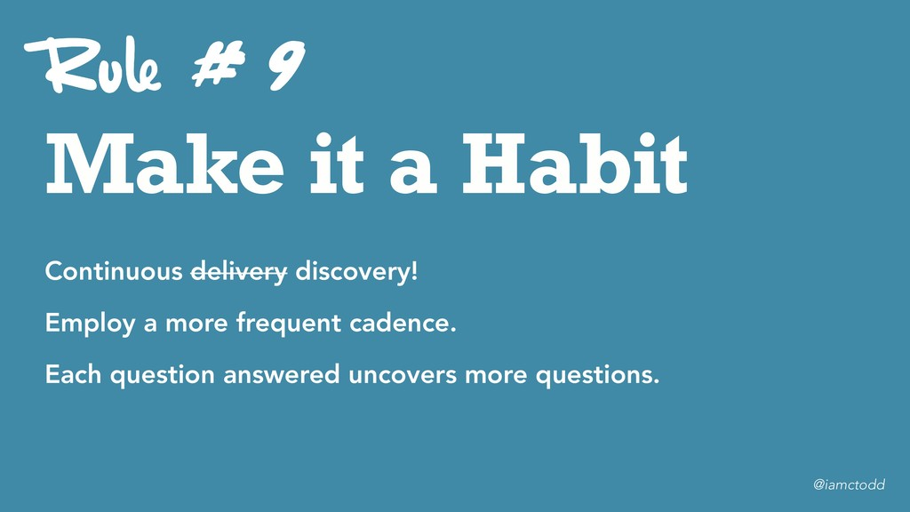 Make it a Habit # 9 Continuous delivery discove...