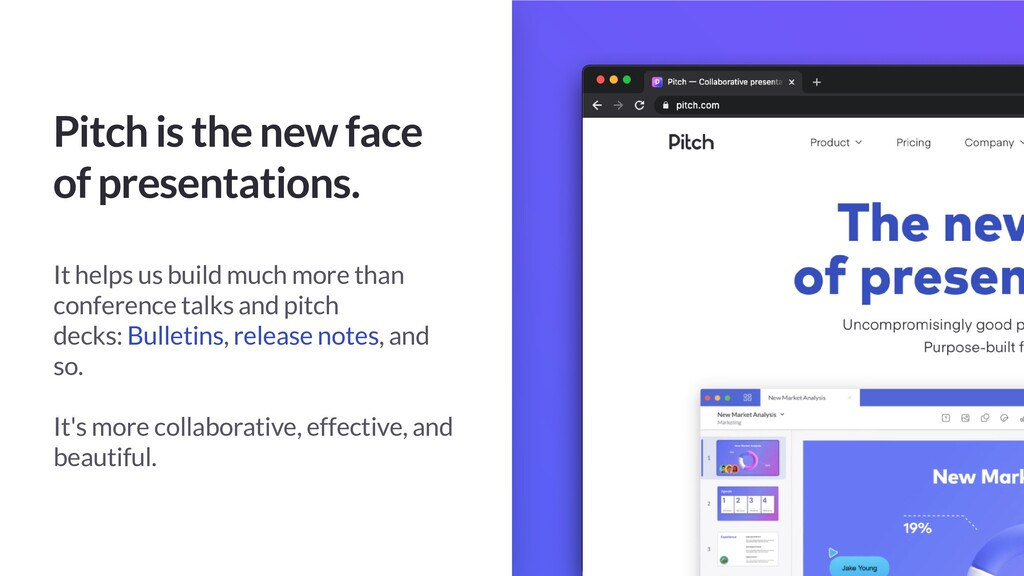 Pitch is the new face of presentations. It help...