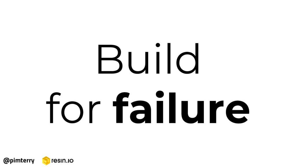Build for failure @pimterry