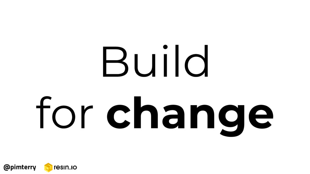Build for change @pimterry