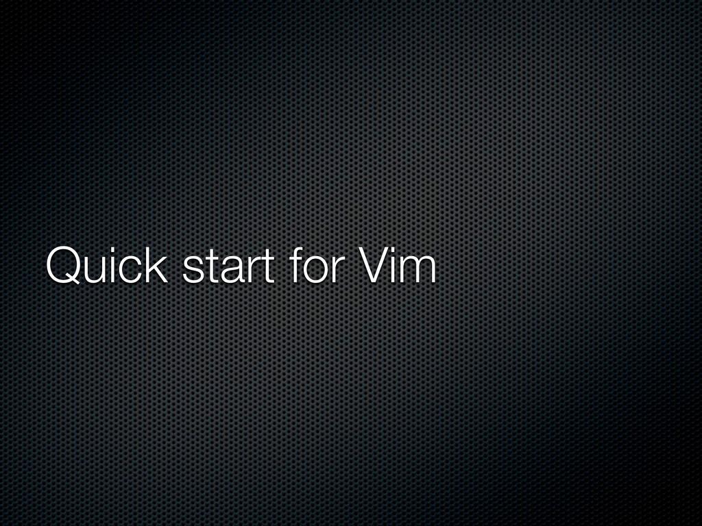Quick start for Vim