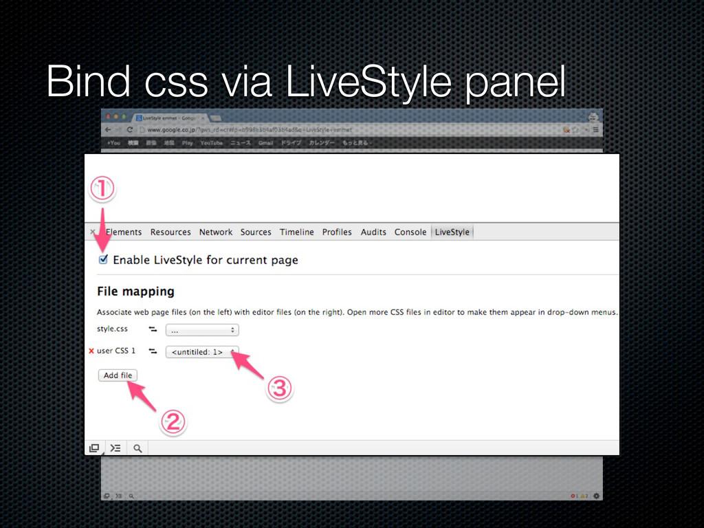 Bind css via LiveStyle panel