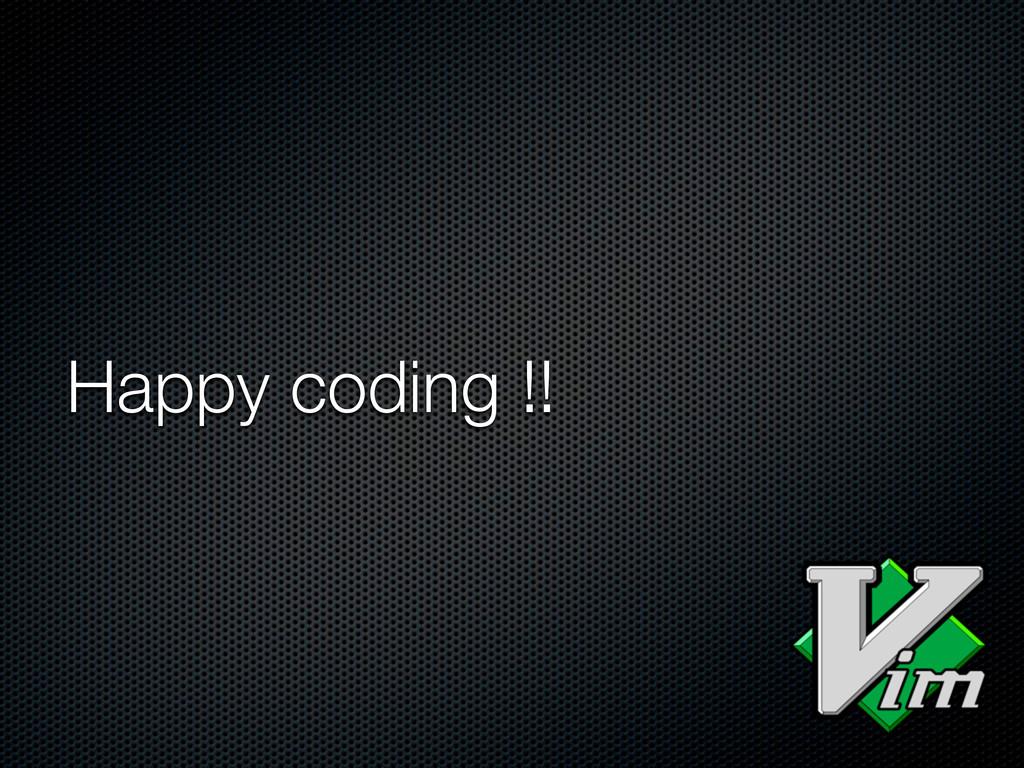 Happy coding !!