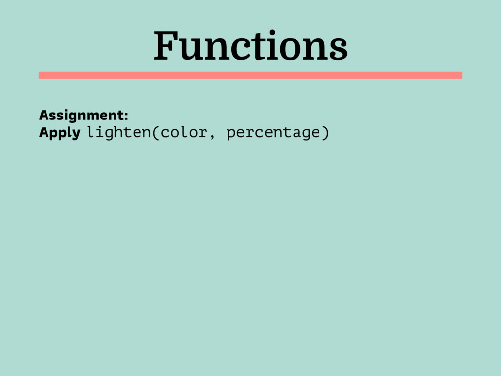 Functions Assignment: 