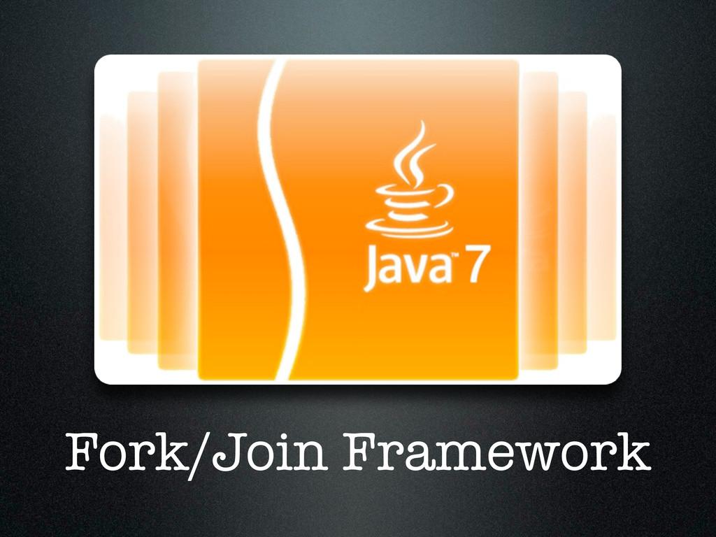 Fork/Join Framework