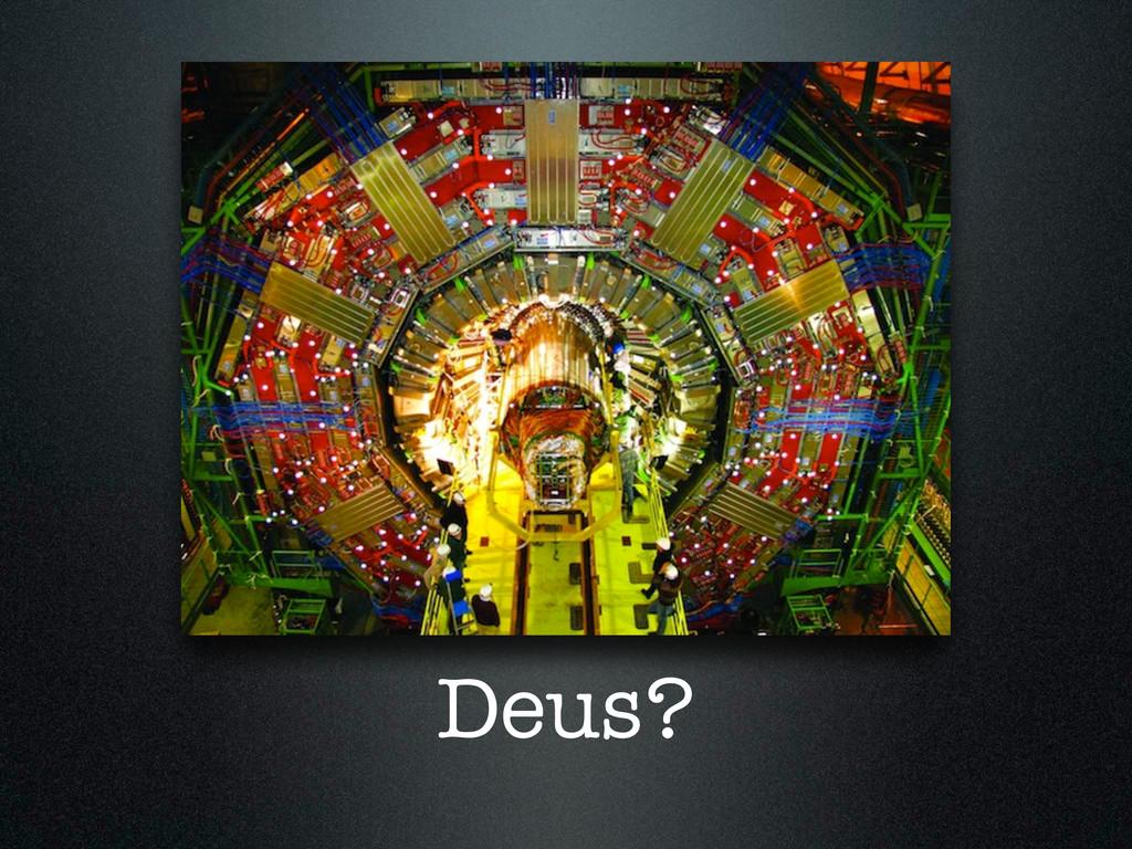 Deus?