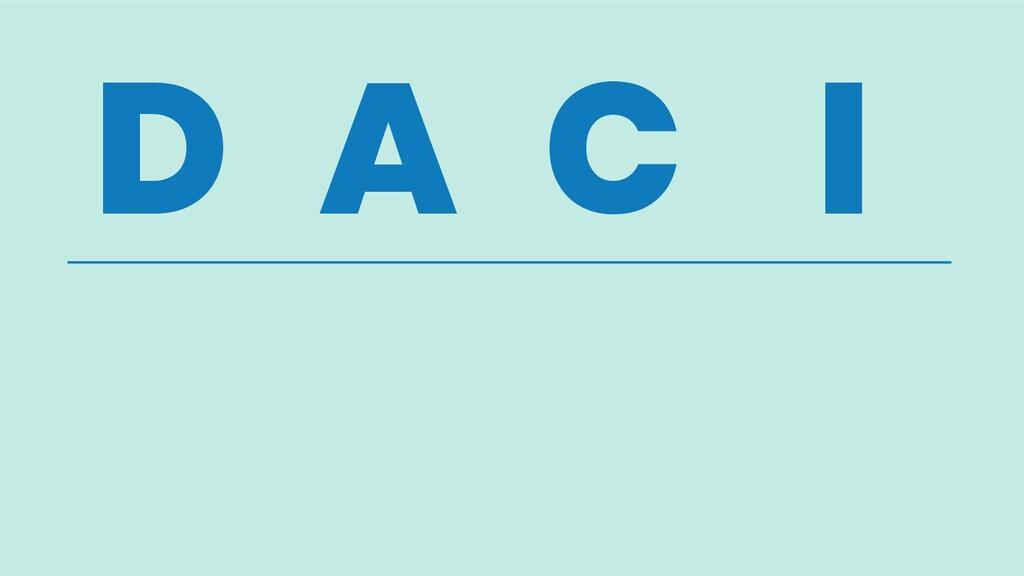 D A C I