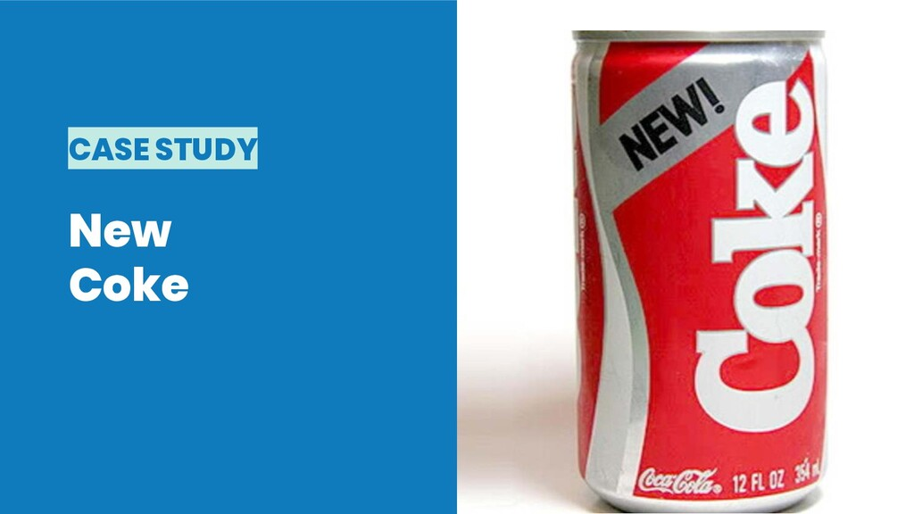 CASE STUDY New Coke