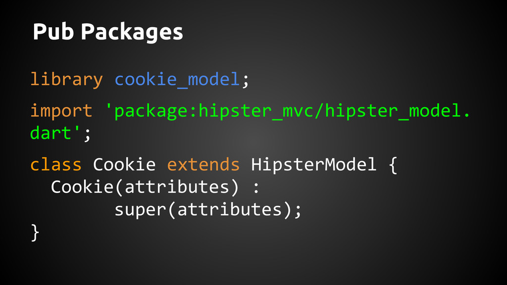 Pub Packages library cookie_model; import 'pack...