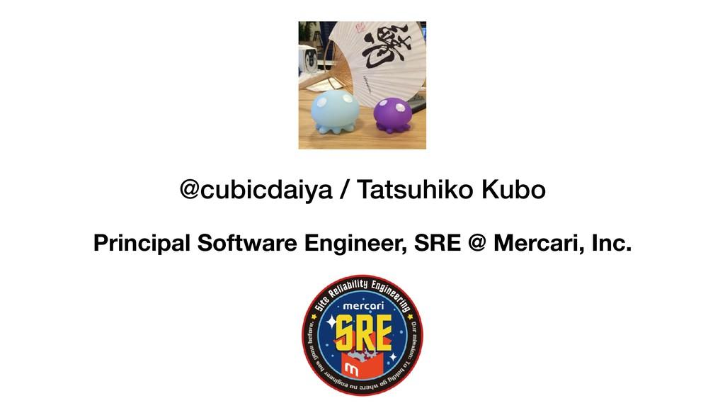 @cubicdaiya / Tatsuhiko Kubo Principal Software...