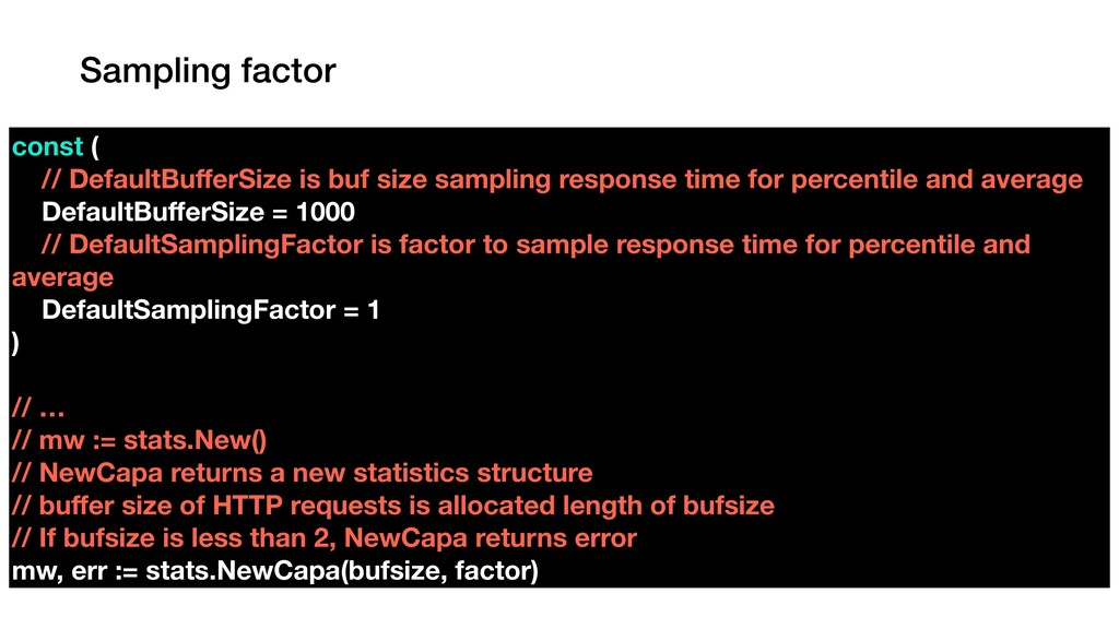 Sampling factor const ( // DefaultBufferSize is ...