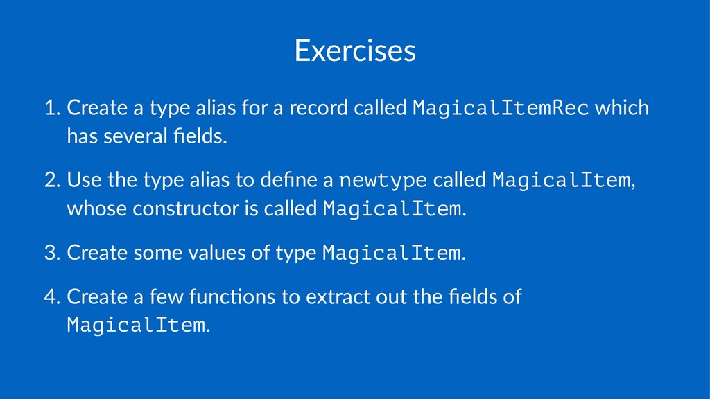 Exercises 1. Create(a(type(alias(for(a(record(c...