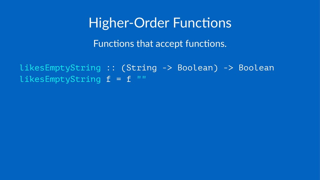 Higher'Order*Func/ons Func%ons(that(accept(func...