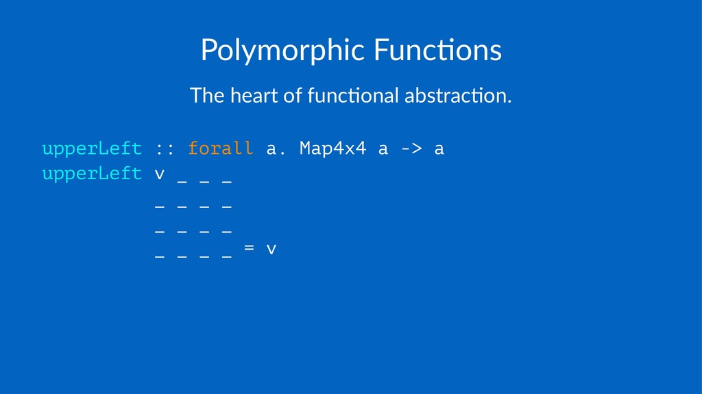 Polymorphic+Func/ons The$heart$of$func-onal$abs...
