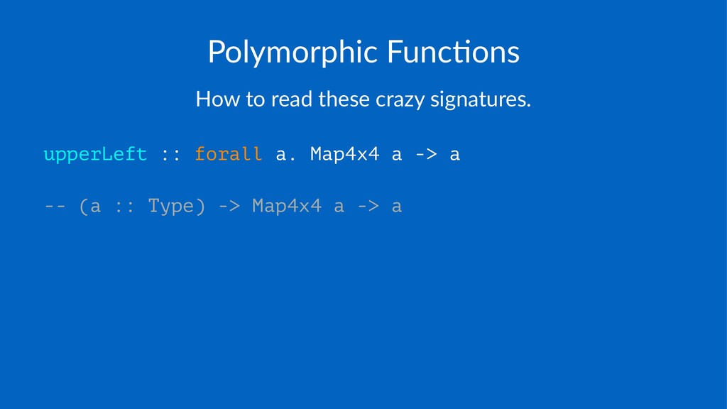 Polymorphic+Func/ons How$to$read$these$crazy$si...