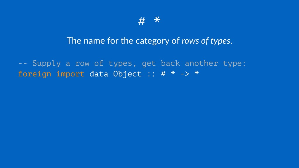# * The$name$for$the$category$of$rows%of%types....
