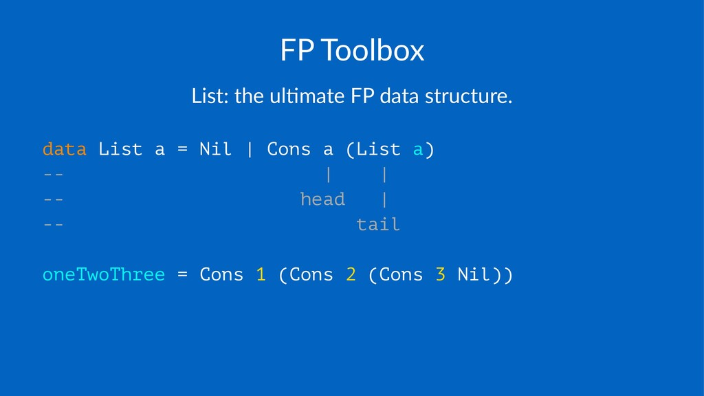 FP#Toolbox List:&the&ul+mate&FP&data&structure....