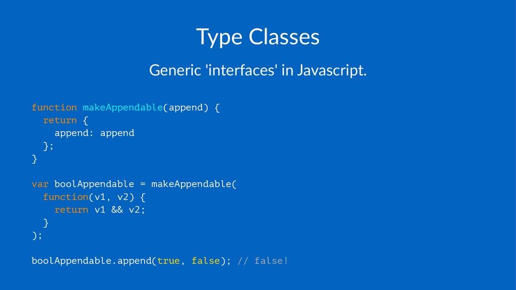 Type%Classes Generic''interfaces''in'Javascript...
