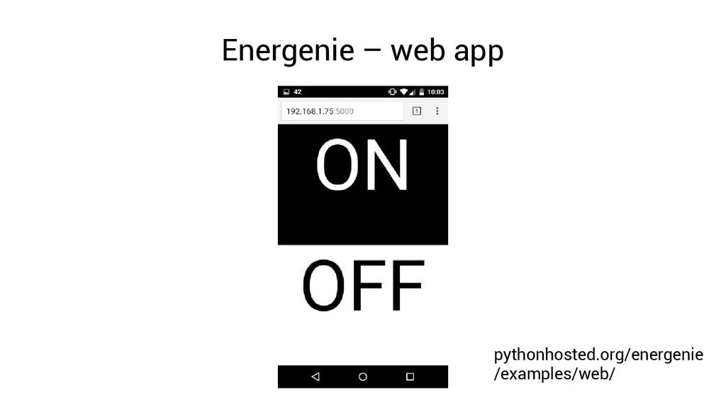 Energenie – web app pythonhosted.org/energenie ...
