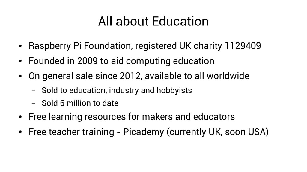 All about Education ● Raspberry Pi Foundation, ...