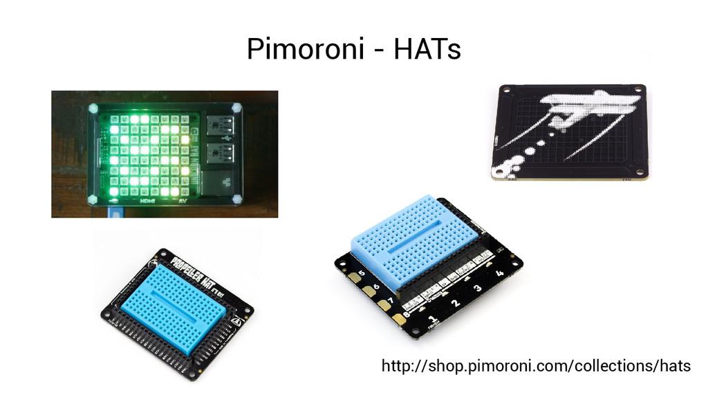 Pimoroni - HATs http://shop.pimoroni.com/collec...