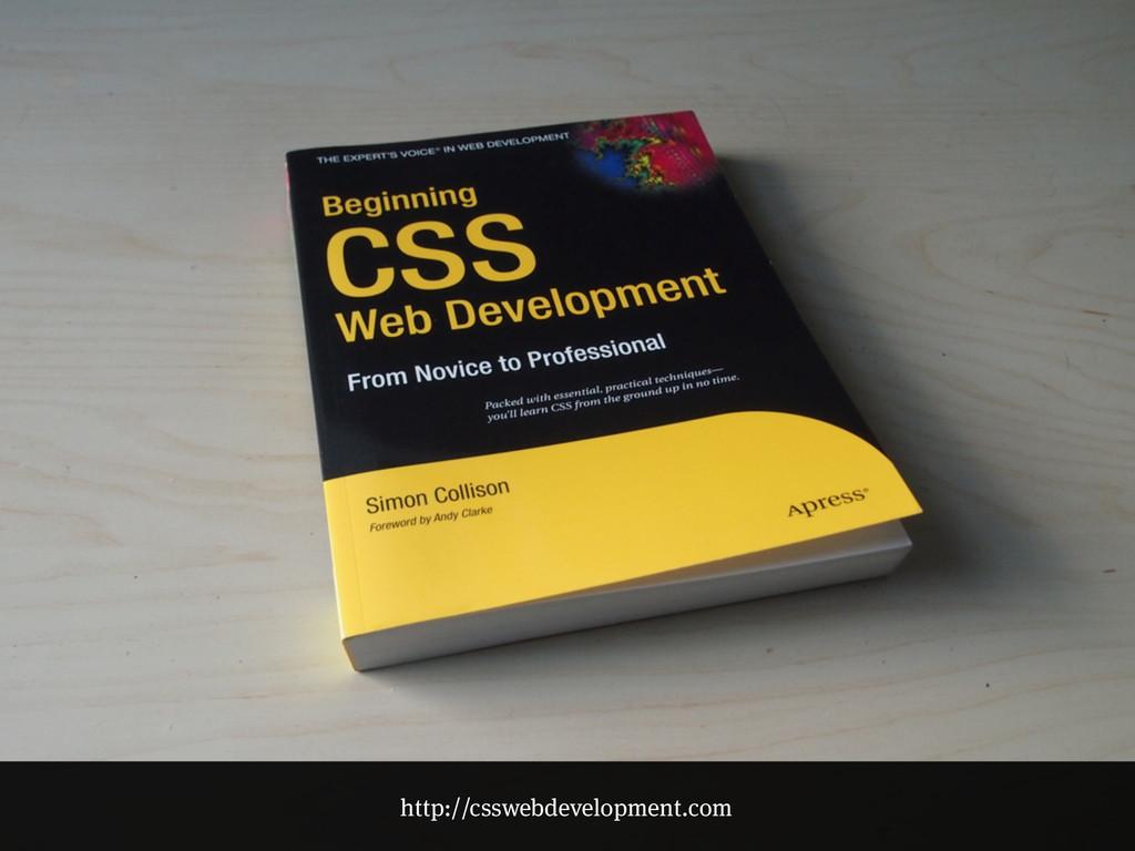 http://csswebdevelopment.com
