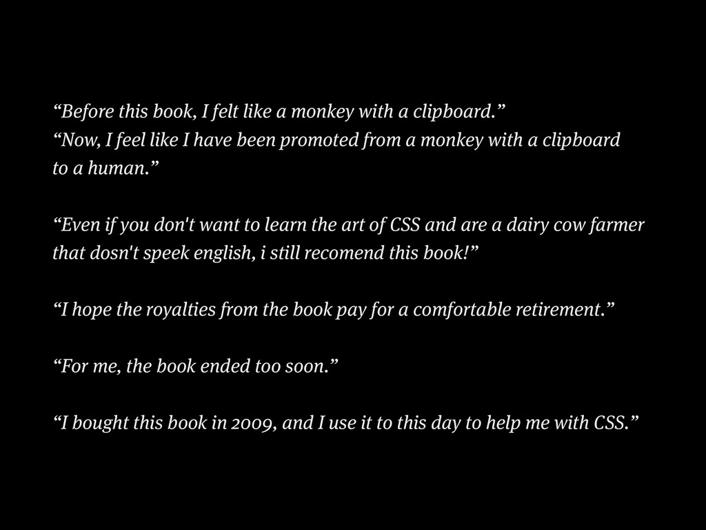 """Before this book, I felt like a monkey with a ..."