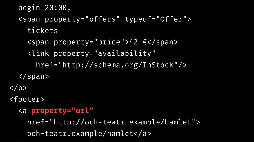 "begin 20:00, <span property=""offers"" typeof=""Of..."
