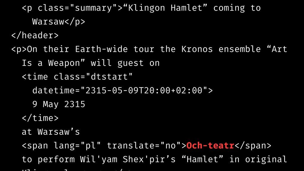 "<p class=""summary"">""Klingon Hamlet"" coming to W..."