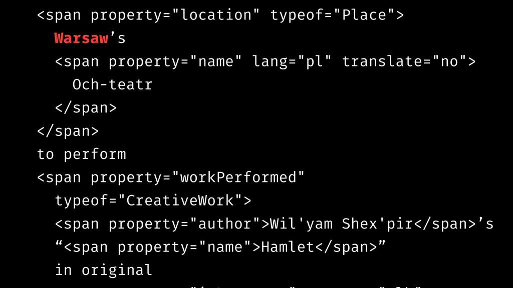 "<span property=""location"" typeof=""Place""> Warsa..."