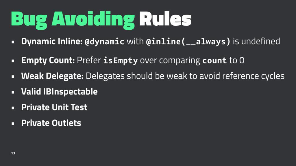 Bug Avoiding Rules • Dynamic Inline: @dynamic w...