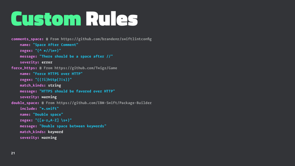 Custom Rules comments_space: # From https://git...