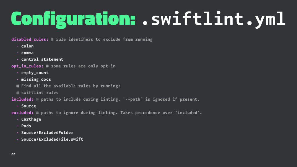 Configuration: .swiftlint.yml disabled_rules: #...