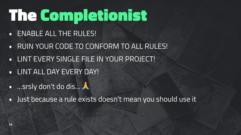 The Completionist • ENABLE ALL THE RULES! • RUI...