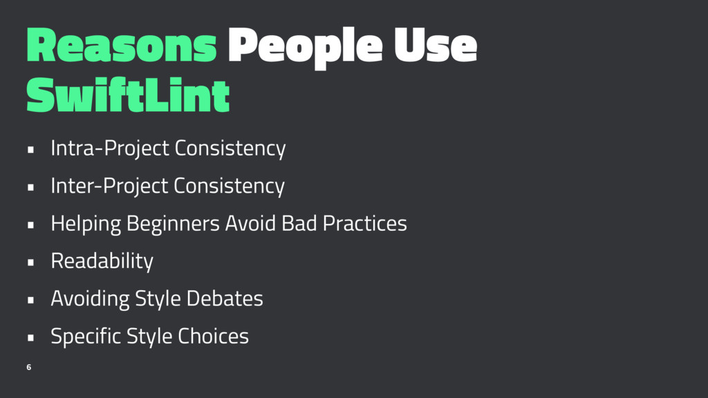 Reasons People Use SwiftLint • Intra-Project Co...