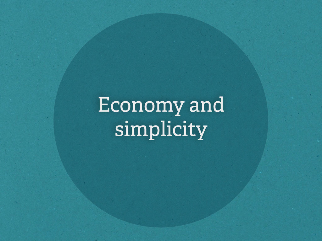 Economy and simplicity