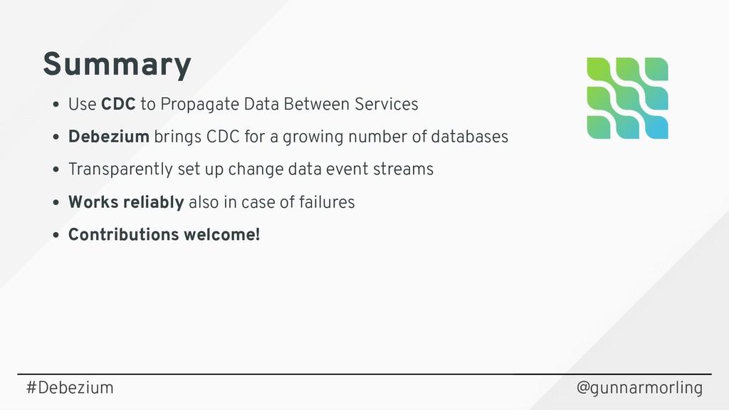 Summary Summary Use CDC to Propagate Data Betwe...
